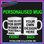 LOVE BEER WOMEN & FOOTBALL PLAYER ADDICT FAN MUG PERSONALISED DESIGN